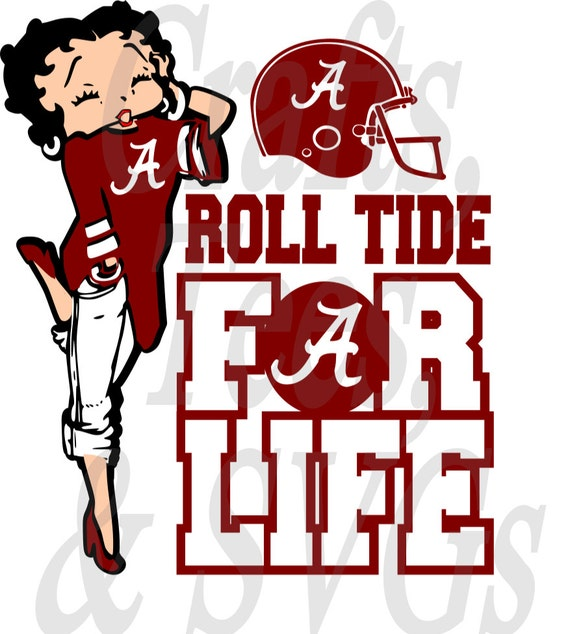 Roll Tide For Life Betty Boop Svg File