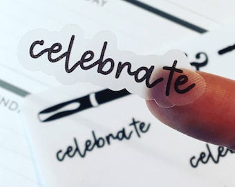 Celebrate {Hand-lettered Clear Matte} Planner Stickers
