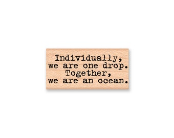 Individually, we are one drop. Together we are an ocean.~Rubber Stamp~Ocean Sea Nautical~Mountainside Crafts (35-27)