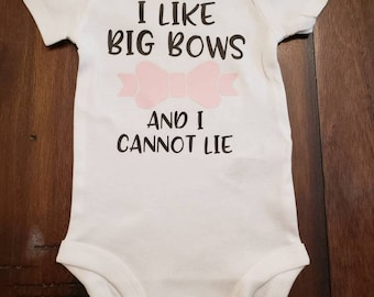I like big bows baby girl onesie