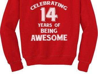 14 Years Of Being Awesome! Birthday Gift For 14 Year Old Youth Kids Sweatshirt