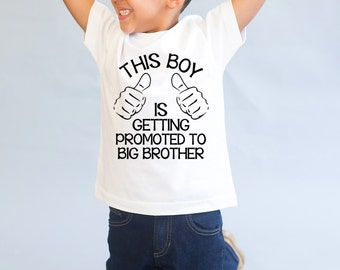 Promoted To Big Brother - Pregnancy Reveal - Matching Sibling Shirt - Little Brother - Big Brother Shirt - Big Brother Top