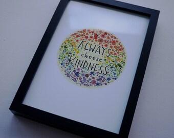 "ALWAYS choose KINDNESS Charity Wonder Quote Art Print 8x10"" #helpameliamartin"