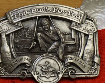 """Vintage """"This Bud's For You""""The American Fisherman Beer Belt Buckle"""