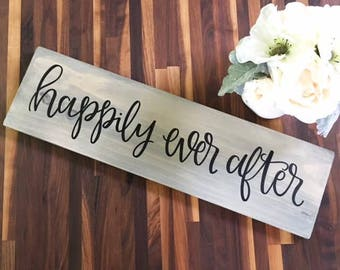 Happily Every After - Wood Sign