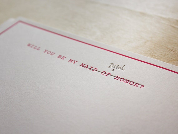 Will you be my maid of honor—bitch! Funny Flat Letterpress Note Card #NSFW (2 color)