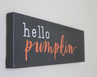 Hello Pumpkin Fall sign