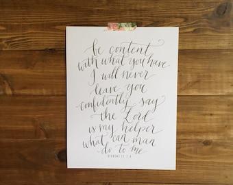 Be Content Hebrews 13:5-6 Calligraphy Print 8 x 10 Instant Download