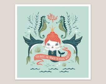 Power To Make Waves - Mermaid Art Print 8x8