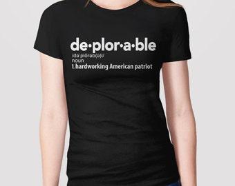 Funny Deplorable Shirt, Basket of Deplorables Tee Shirt, American Patriot Shirt, Deplorable Definition T-Shirt, Republican Donald Trump 2016
