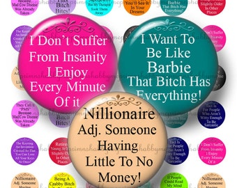 """Funny Sayings - Digital Collage Sheets - 1.25"""", 1.5"""", 2"""", 30mm, 1 Inch Circles, Bottle Cap Images, Magnets, Key Chains, Cupcake Toppers 1"""