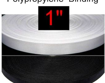 "LIGHT Weight Polypropylene - 1"" - 10 YARDS - Binding, 25mm, Your Choice of Color - Black or White"
