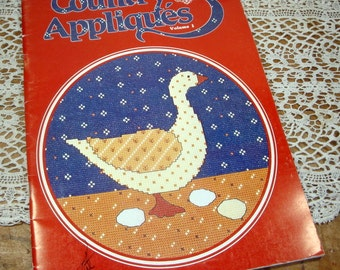 Country Appliques, Cross Stitch Patterns, Designs by Gloria and Pat, Instructinal Book, Ducks, Roosters, Bears, Hearts, Tulips