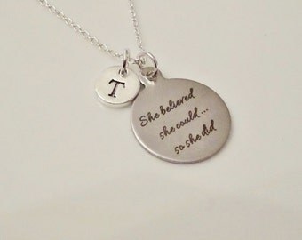 She Believed She Could So She Did necklace Fearless necklace Gift for Daughter Best friend sister necklace Initial necklace Inspire necklace