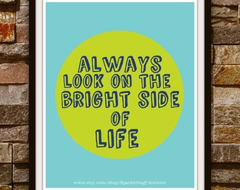 Printable Art 8x10 Bright Side Of Life Wall Decor Instant Download