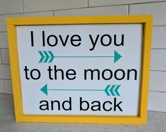 I love you to the moon and back - framed wood sign { nursery decor }