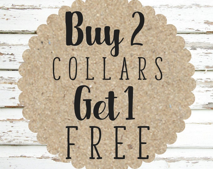 Featured listing image: Buy 2, Get 1 Dog Collar Special