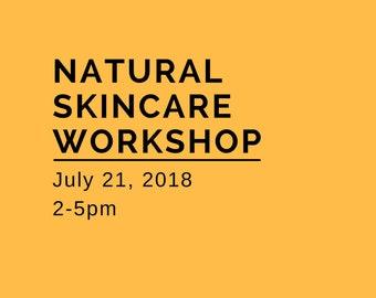 Natural Skincare Workshop - July 21