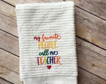 DISH TOWEL my favorite people call me teacher