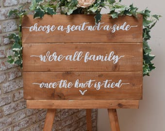 Rustic Wedding Choose a Seat not a Side Sign