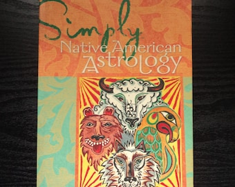 Simply Native American Astrology by Deborah Durbin