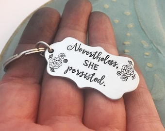 Nevertheless she persisted ~ Feminism ~ Feminist ~ Scalloped Keychain ~ Solidarity ~ Unity ~ Political ~ Affirmation ~ Car Accessory