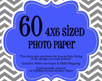 60 Professionally Printed 4x6's - 1 sided Photo Cards - FREE Shipping