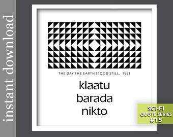 Klaatu Barada Nikto, sci fi printable, sci fi gift, sci fi quote, sci fi art, geometric art, op art, Day The Earth Stood Still, movie quote