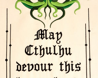 May Cthulhu devour this house last 8x12 machine embroidery design