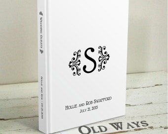 Simplicity Wedding Guest Book with Monogram - Wedding Wishes Book - Vintage Traditional Black and White Personalized Guest Sign In Book