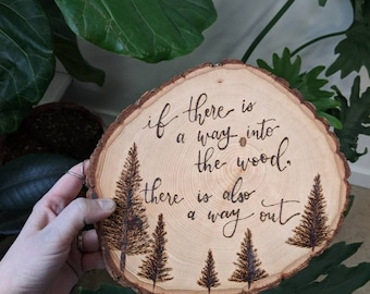 Irish Proverb Wood Burning - Into the Woods - Pyrography - Pine Trees - Illustrated Trees - Endurance Quote - Patience - Encouragement