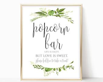 Printable Popcorn Bar Sign Popcorn Bar Decor Popcorn Wedding Sign Bridal Party Sign Life Is Salty but Love Is Sweet 8x10, 5x7, 4x6 Greenery