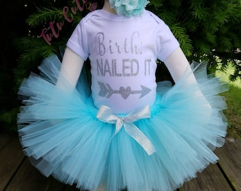 Birth Nailed It Tutu Set, Newborn Tutu Set, Aqua Tutu Set, Baby Tutu Set, Baby Shower Gift