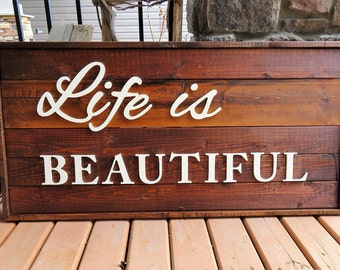 Large 'Life is Beautiful' Wood Sign - Rustic, Country Chic, Farmhouse, Shabby, Vintage, Wood Plank Sign, Home Decor