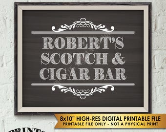 """Scotch and Cigar Bar Sign, Scotch & Cigar Sign, Scotch Sign, His Birthday Retirement, Man Cave Sign, PRINTABLE 8x10"""" Chalkboard Style Sign"""