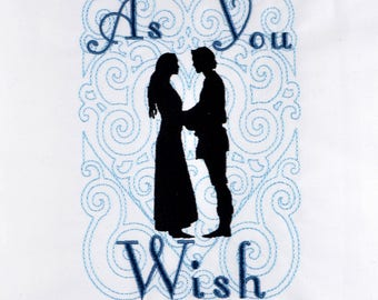 Princess Bride As You Wish machine embroidery design 5x7