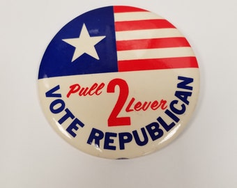 Pull Lever 2 Vote Republican Button