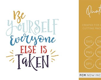 Be Yourself SVG, Be Yourself Cut File, Be Yourself Cutting File, Be Yourself FCM, FCM Cut file, quote fcm, Be Yourself dxf,  silhouette