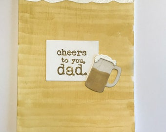 cheers to you dad Father's day card new handmade