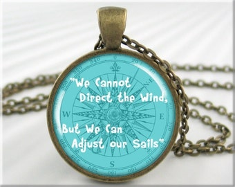 Nautical Proverb Pendant, Sailing Compass Necklace, Yiddish Proverb Art Pendant, Round Bronze, Gift Under 20, Nautical Gift (659RB)