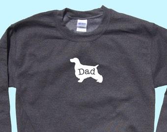 """Cocker Spaniel """"DAD"""", Crewneck Sweatshirt"""