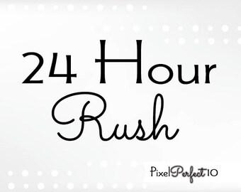 24 Hour rush for digital items