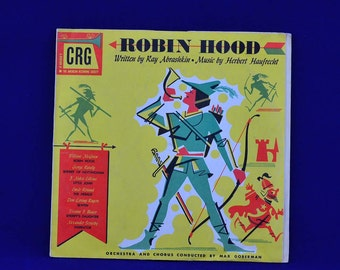 Robin Hood - Vintage 78 RPM CRG Children's Records - A Musical Play in 4 Acts - CRG #8001 - Two 10 Inch Records
