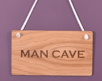 Wooden hanging sign - Man Cave