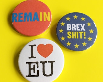 Brexit, EU Referendum result badges, Brexit Badges, Brexshit Badges, I heart EU, hello DODO Eu badges, Remain badges