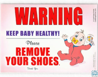 TAKE OFF SHOES Baby Sign, Door Signs for a Healthy Home - Baby Girl