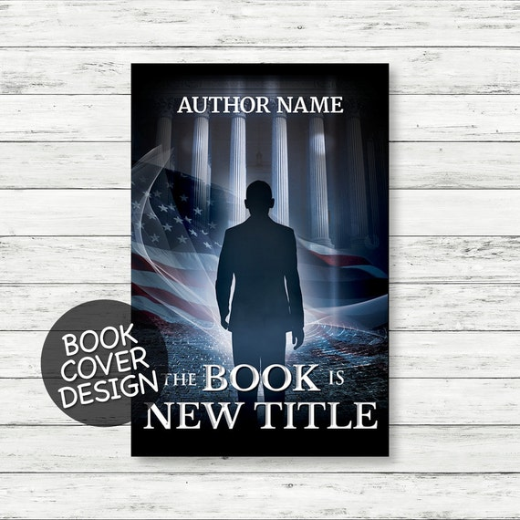 Book cover design / ebook cover / kindle cover / cover design for print / political thriller cover + matching back cover + spine design