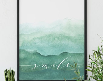 "Watercolor | Ombre | Green | Blue | ""Smile"""