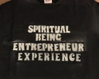 Spiritual Being Entrepreneur Experience Shirt