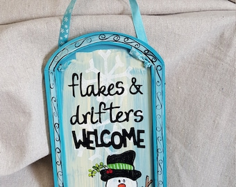 Snowman Drifter hand painted wooden sign custom Flakes and drifters welcome
